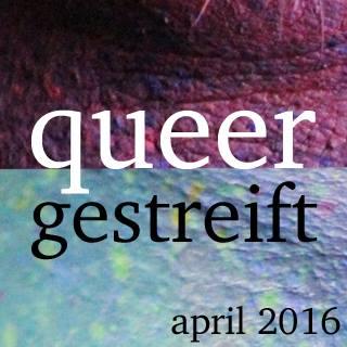 29. Queergestreift Filmfestival vom 1.-13. April 2016